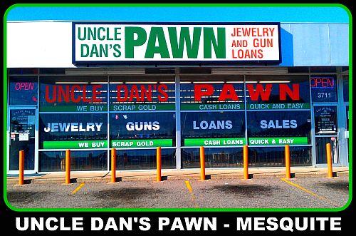 Uncle Dan's Pawn - Mesquite Storefront