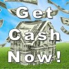 thumb nail image of a house made of money and the words Get Cash Now!