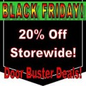 Black Friday Sale 2015 Thumbnail image. 20% Off Storewide Plus Door Buster Deals!