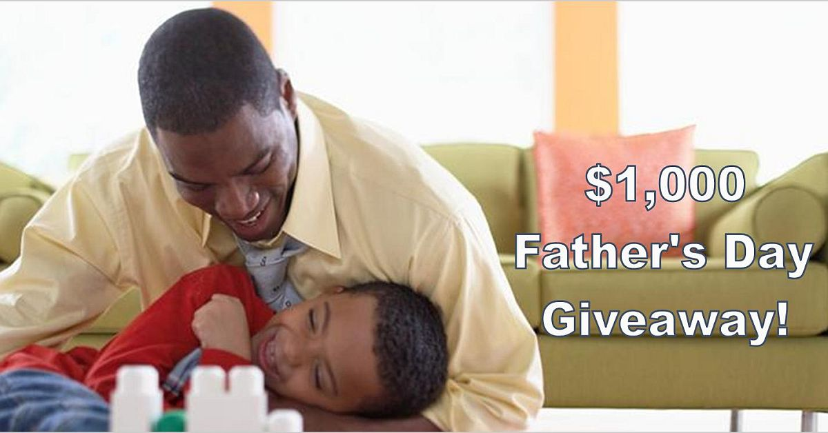 Uncle Dan's $1,000 Father's Day Giveaway! Enter to Win It!