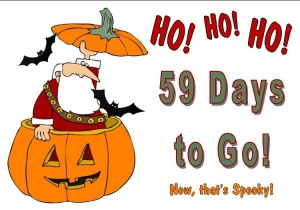 Inventory Blowout & Tent Sale! HO! HO! HO! Just 59 days to go! Now that's spooky!