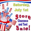 4th of July Sale: Store Clearance and Tent Sale-a-bration!